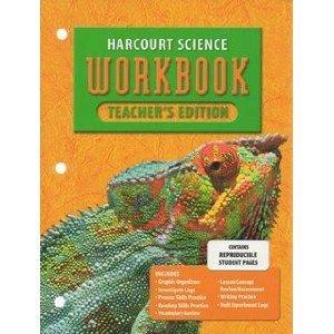 Harcourt Science, Grade 5: Workbook, Teachers Edition