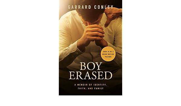 Boy Erased: A Memoir (English Edition) eBook: Garrard Conley: Amazon.es: Tienda Kindle