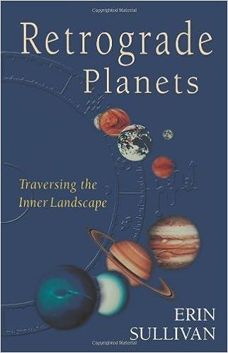 Retrograde Planets: Traversing the Inner Landscape: Erin