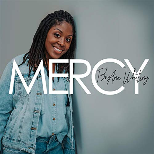 Bre'ana Whiting - Mercy EP (2018)