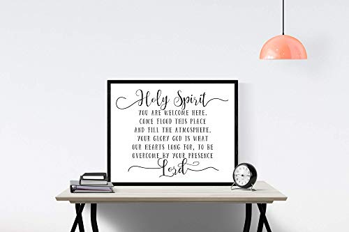 Holy Spirit You are Welcome Here | Christian Quote Sign | Faith Print | Religious Sign | Wall Decor | Wall Artwork | Christian Song Art (16x20) (Examples Of The Gifts Of The Holy Spirit)