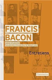 Entretiens avec Francis Bacon par Sylvester