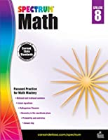 Spectrum - Math Workbook, Grade 8 - Rational and Irrational Numbers, Linear Equations, Pythagorean Theorem, Geometry and more, 160 Pages, Ages 12-13