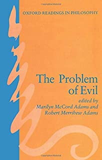 com the blackwell companion to the problem of evil the problem of evil oxford readings in philosophy