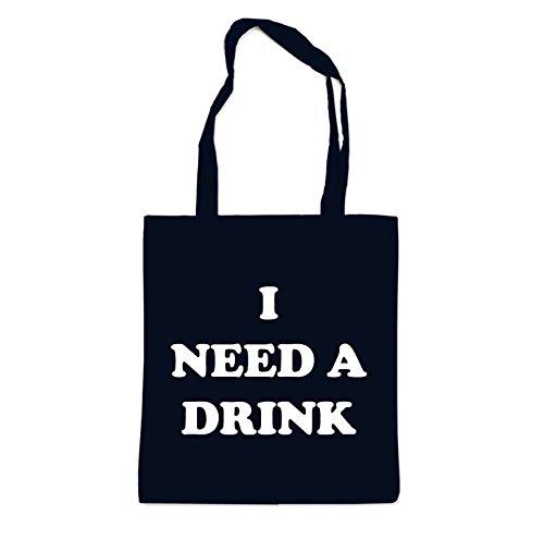 I Need A Drink Bag Black