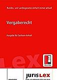 Vergaberecht Ausgabe für Sachsen-Anhalt, Rechtsstand 14.03.2018, Bundes- und Landesrecht einfach immer aktuell (juris Lex)
