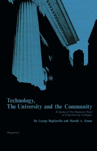 Technology, the University and the Community: A Study of the Regional Role of Engineering Colleges pdf