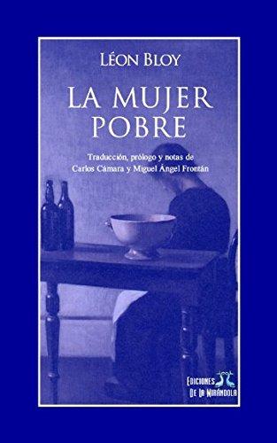 La mujer pobre (Spanish Edition)