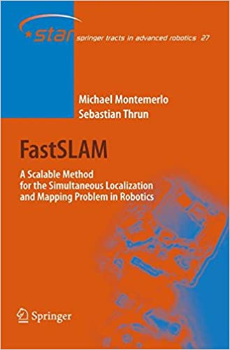 fastslam a scalable method for the simultaneous localization and mapping problem in robotics springer tracts in advanced robotics