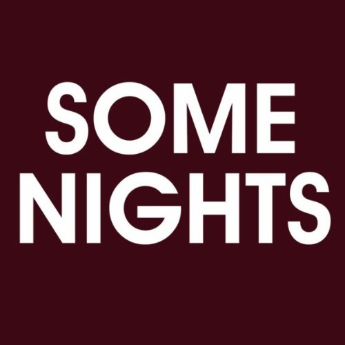 Some Nights - Single ()