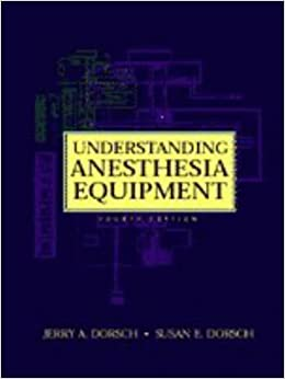 Understanding anesthesia equipment 4th edition jerry a dorsch understanding anesthesia equipment 4th edition jerry a dorsch amazon books fandeluxe Gallery