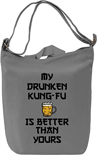 My drunken kung-fu is better Borsa Giornaliera Canvas Canvas Day Bag| 100% Premium Cotton Canvas| DTG Printing|
