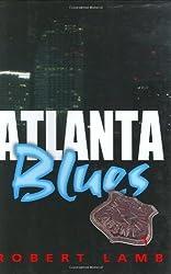 Atlanta Blues by Robert Lamb (2004-09-04)