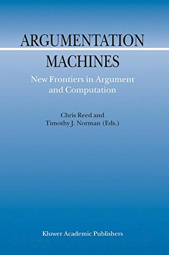 Argumentation Machines: New Frontiers in Argument and Computation (Argumentation Library) ebook