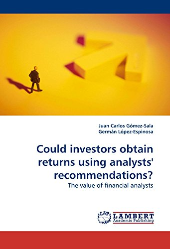 Could investors take possession of returns using analysts' recommendations?: The value of financial analysts