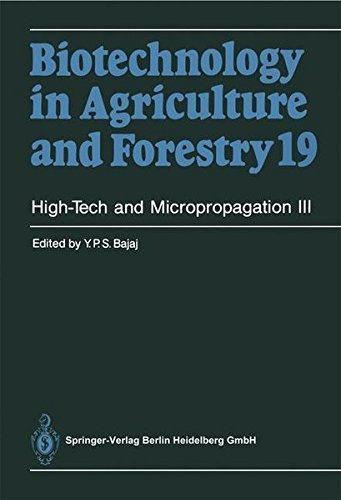 High-Tech and Micropropagation III: v. 3 (Biotechnology in Agriculture and Forestry) Pdf