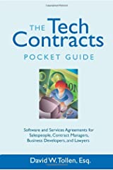 The Tech Contracts Pocket Guide: Software and Services Agreements for Salespeople, Contract Managers, Business Developers, and Lawyers Paperback