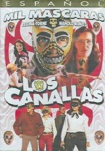 Los Canallas (Mexico De Mascaras)