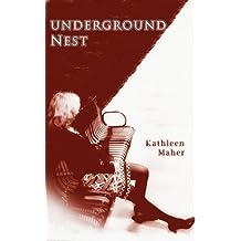Underground Nest