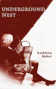 Underground Nest by [Maher, Kathleen]