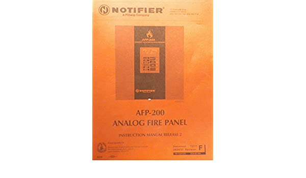 AFP 200 Analog Fire Panel Instruction Manual Release 2