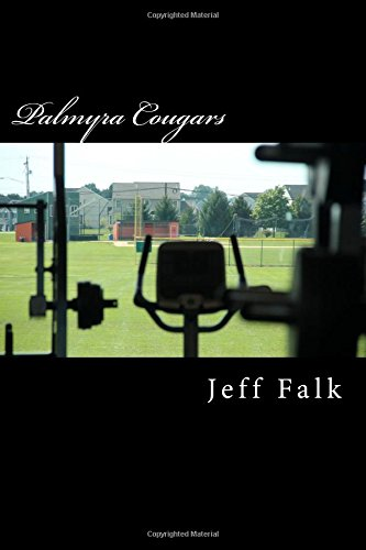 Read Online Palmyra Cougars: Athletic Cougars on the Prowl pdf