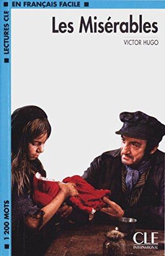 Les Misérables: Französische Lektüre für das 1, 2, 3. Lernjahr