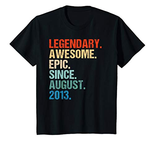 Kids Legendary Awesome Epic Since AUGUST 2013 6th Birthday Gifts (Best Gift For 6 Year Old Boy 2013)