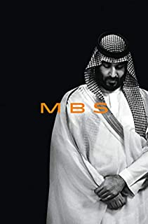 Book Cover: MBS: The Rise to Power of Mohammed bin Salman