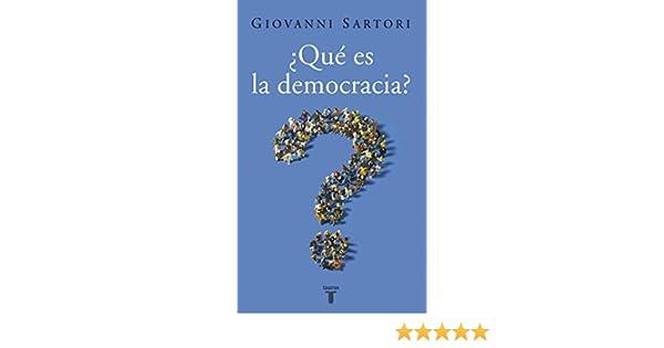 Qué es la democracia? eBook: Sartori, Giovanni: Amazon.es: Tienda ...