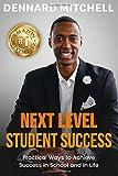Next Level Student Success: Practical Ways to