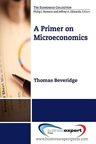 A Primer on Microeconomics (Economics Collection)
