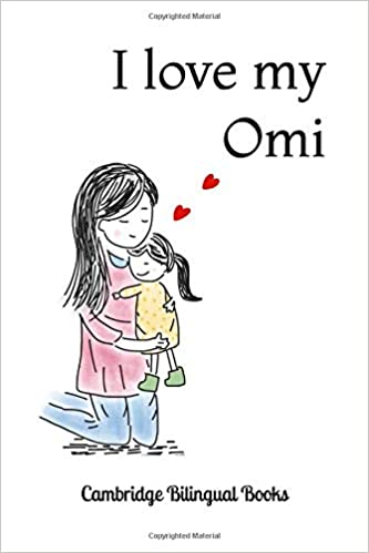love Omi: Bilingual English-German