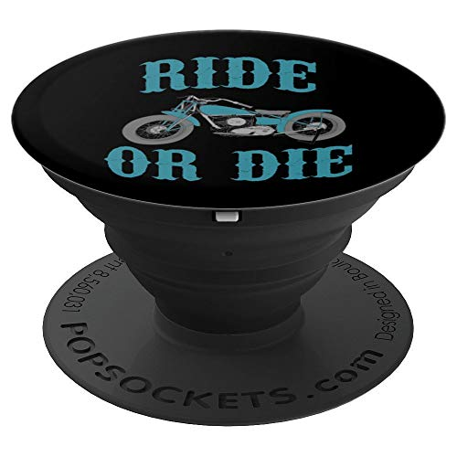 Ride or Die Bike Chopper Biker Club Motorcycle Riders Owners - PopSockets Grip and Stand for Phones and Tablets