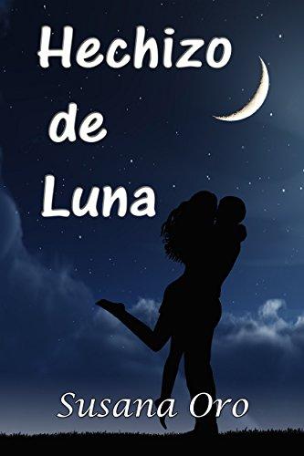 Hechizo de luna, Hechizos 01 - Susana Oro (Rom)  41zA0Gy-xcL