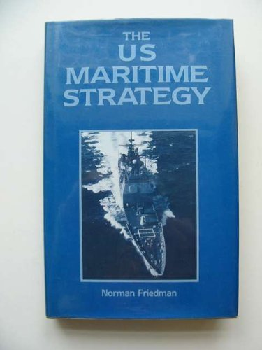 The U.S. Maritime Strategy  Policy Programmes Tactics