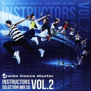 Avex Dance Master Instructors Select