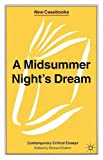 img - for A Midsummer Night's Dream: Contemporary Critical Essays (New Casebooks) book / textbook / text book