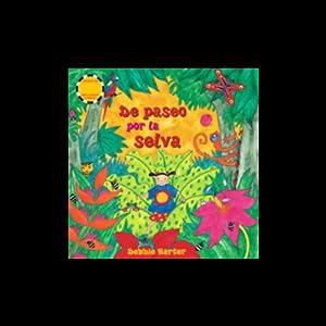 De Paseo por la Selva Audiobook
