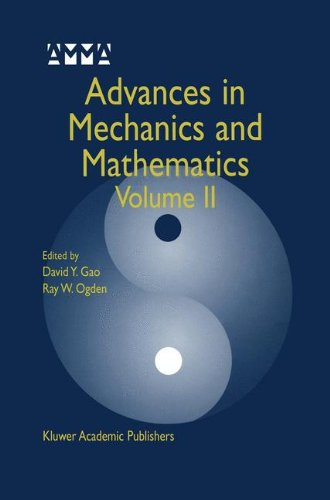 Read Online Advances in Mechanics and Mathematics: Volume II pdf