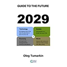 2029: Guide to the Future