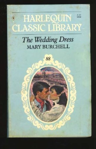The Wedding Dress (Harlequin Classic #88)