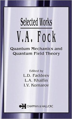 Va fock selected works quantum mechanics and quantum field va fock selected works quantum mechanics and quantum field theory 1st edition fandeluxe Gallery