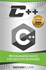 ★★ Get the Kindle version FREE when purchasing the Paperback! ★★C++ Made Easy – a Step-by-Step Guide for BeginnersLearning a programming language can seem like a daunting task. You may have looked at coding in the past, and felt it was too co...