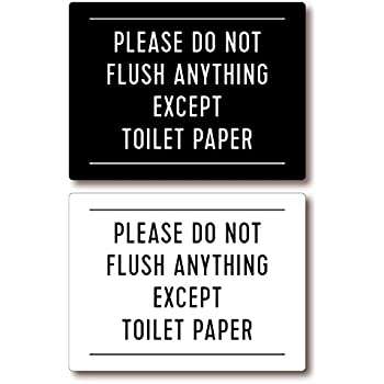 Please Do Not Flush Anything Except Toilet Paper Sign White 4x3 Office Products