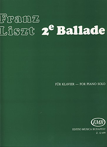 EMB (Editio Musica Budapest) LISZT F. - BALLADE N° 2 - PIANO