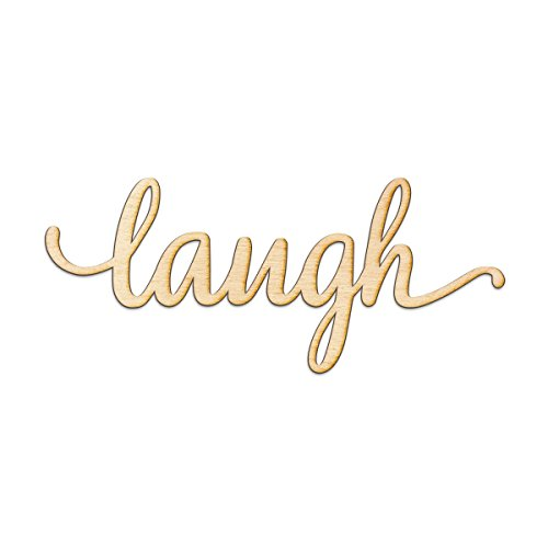 Laugh Script Wood Sign Home Decor Wall Art Unfinished Charlie 24