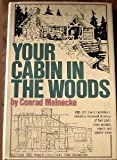 Your Cabin in the Woods, Outlet Book Company Staff and Random House Value Publishing Staff, 0517269333