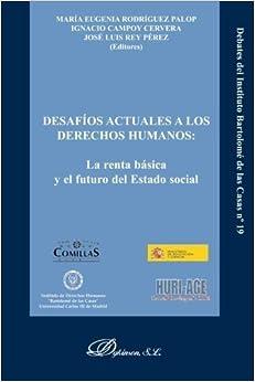 Desaf?s actuales a los derechos humanos: La renta b?ica y el futuro del estado social (Spanish Edition) by Vv.Aa. (2012-04-21)