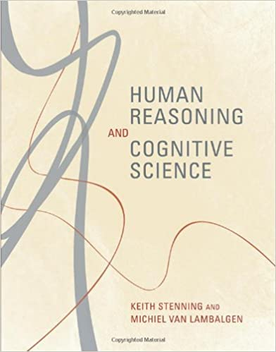 Book Human Reasoning and Cognitive Science (MIT Press) by Keith Stenning (2008-08-01)